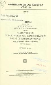 Cover of: Comprehensive One-Call Notification Act of 1994