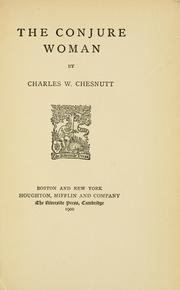 Cover of: The conjure woman | Charles Waddell Chesnutt