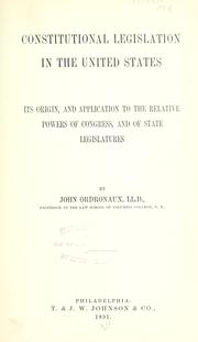 Cover of: Constitutional legislation in the United States by John Ordronaux