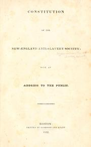 Cover of: Constitution of the New-England anti-slavery society | Massachusetts Anti-Slavery Society