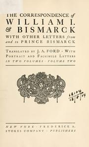 Cover of: The correspondence of William I. and Bismarck: with other letters from and to Prince Bismarck