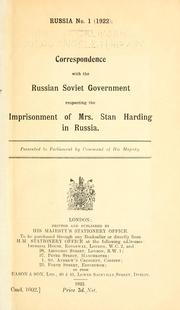Cover of: Correspondence with the Russian Soviet government respecting the imprisonment of Mrs. Stan Harding in Russia ..