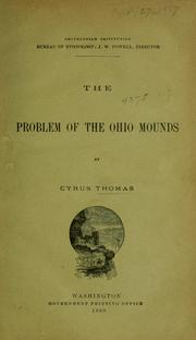 Cover of: The problem of the Ohio mounds