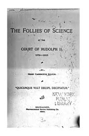 Cover of: The Follies of Science at the Court of Rudolph II: 1576-1612