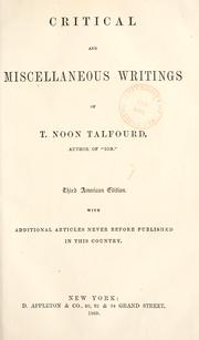 "Cover of: Critical and miscellaneous writings of T. Noon Talfourd, author of ""Ion."": Critical and miscellaneous essays"