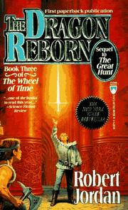 Cover of: The Dragon Reborn (The Wheel of Time, Book 3) by Robert Jordan