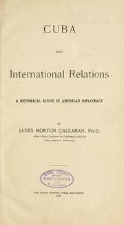 Cover of: Cuba and international relations | James Morton Callahan