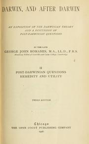 Cover of: Darwin, and after Darwin. An exposition of the Darwinian theory and a discussion of post-Darwinian questions