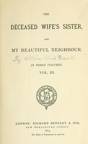 Cover of: The deceased wife's sister, and My beautiful neighbour