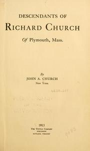 Cover of: Descendants of Richard Church of Plymouth, Mass. | John A. Church