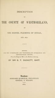 Cover of: Description of the county of Westmoreland | Fleming, Daniel Sir
