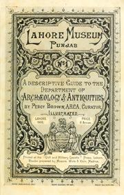 Cover of: A descriptive guide to the Department of archaeology & antiquities by Lahore Museum (Pakistan)