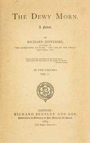 Cover of: The dewy morn | Richard Jefferies