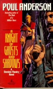 Cover of: A Knight of Ghosts and Shadows (Dominic Flandry) | Poul Anderson