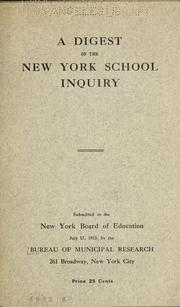 Cover of: Digest of the New York School inquiry