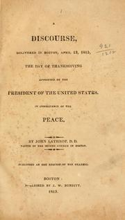 Cover of: A discourse, delivered in Boston, April 13, 1815