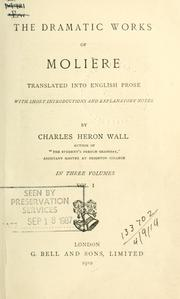 Cover of: The dramatic works of Molière