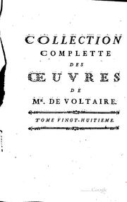 Cover of: Collection complette des œuvres de Mr. de Voltaire
