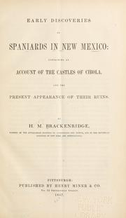 Cover of: Early discoveries by Spaniards in New Mexico: containing an account of the castles of Cibola, and the present appearance of their ruins