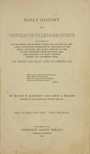 Cover of: Early history and pioneers of Champaign County | Milton W. Mathews