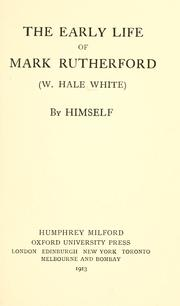 Cover of: The early life of Mark Rutherford (W. Hale White)