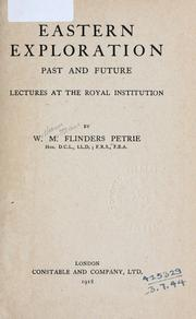 Cover of: Eastern exploration, past and future: lectures at the Royal institution.
