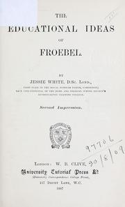 Cover of: The educational ideas of Froebel
