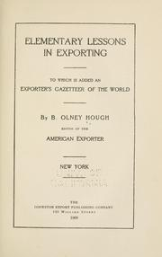 Cover of: Elementary lessons in exporting | B. Olney Hough
