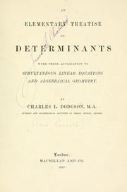 Cover of: An elementary treatise on determinants: with their application to simultaneous linear equations and algebraical geometry