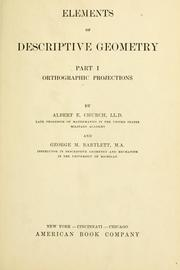 Cover of: Elements of descriptive geometry, part I, Orthographic projections | Church, Albert E.