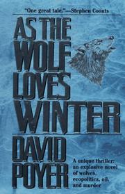 Cover of: As The Wolf Loves Winter (Hemlock County)