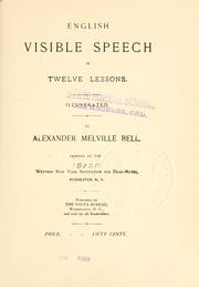 Cover of: English visible speech in 12 lessons ..