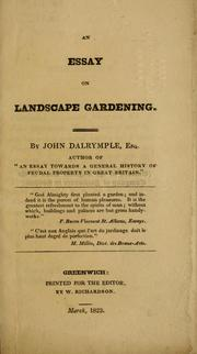 Cover of: An essay on landscape gardening by Dalrymple, John Sir