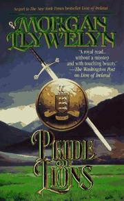 Cover of: Pride of Lions (Celtic World of Morgan Llywelyn)