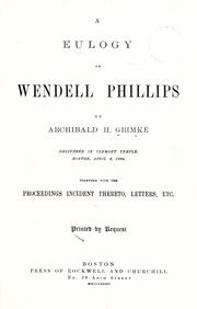 Cover of: A eulogy on Wendell Phillips