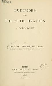 Cover of: Euripides and the Attic orators | Alexander Douglas Thomson