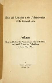 Cover of: Evils and remedies in the administration of the criminal law