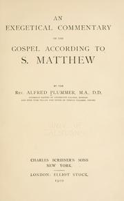Cover of: An exegetical commentary on the Gospel according to S. Matthew ..
