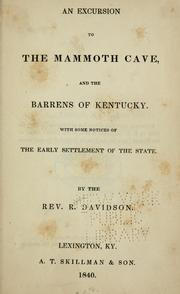 Cover of: An excursion to the Mammoth Cave, and the barrens of Kentucky