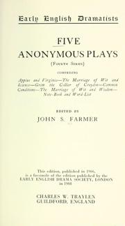 Cover of: Five anonymous plays (fourth series) | Farmer, John Stephen