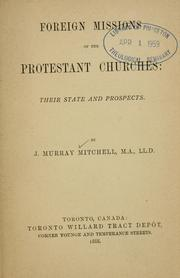 Cover of: Foreign missions of the Protestant churches