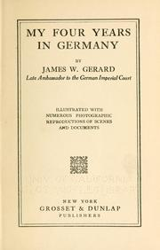 Cover of: My four years in Germany | Gerard, James W.