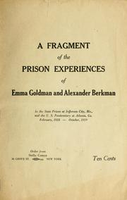 Cover of: A fragment of the prison experiences of Emma Goldman and Alexander Berkman