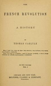 Cover of: The  French revolution | Thomas Carlyle
