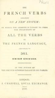 Cover of: The French verbs arranged on a new system | W. R. Goodluck