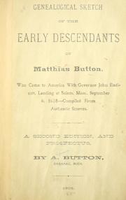 Cover of: Genealogical sketch of the descendants of Matthias Button | Button, A.