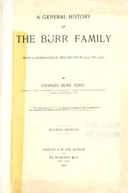 Cover of: A general history of the Burr family | Charles Burr Todd
