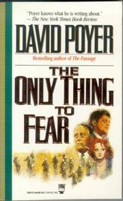 Cover of: The only thing to fear: a novel