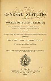 Cover of: The General statutes of the Commonwealth of Massachusetts