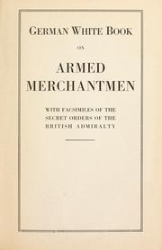 Cover of: German white book on armed merchantmen